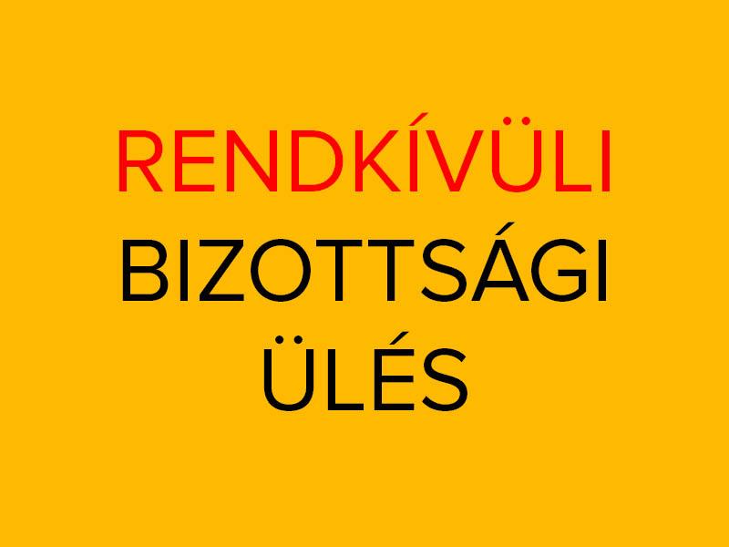 bizottsagi_ules_rendkivuli