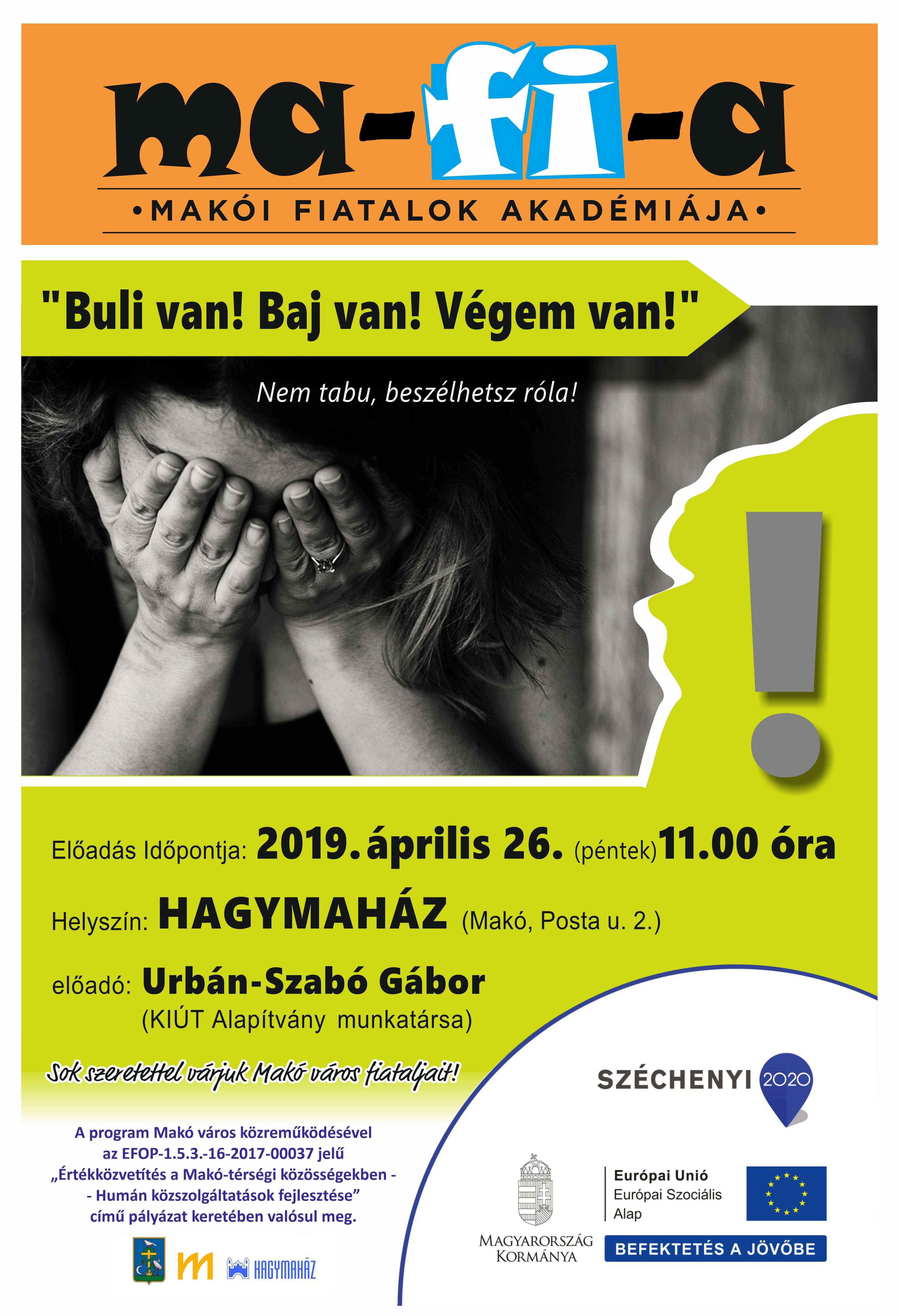 Plakat Ifj. Akademia – Buli van_Baj van_Vegem van