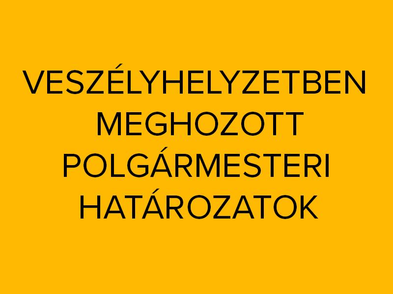 polgarmesteri_hatarozat_veszely