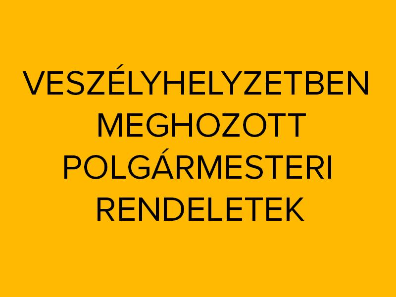 polgarmesteri_rendelet_veszely